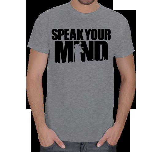 SPEAK YOUR MIND Erkek Ti��rt